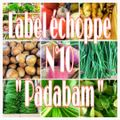 Label échoppe N °10 ' Pabadam '