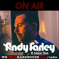 Andy Farley 6 Hour Set for We Love Hard House Radio (June 2020)