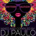 DJ PAULO-RHYTHM NATION (House & Tech) Special Output Promo (Nov 2018)