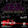NOT SUGAR RADIO SHOW/GUEST DJ: ANTHONY-M  12-MAYO 2020