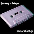Radio Reboot: January's Mixtape