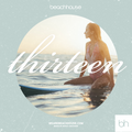 Beach House Podcast ~ Thirteen (2013)