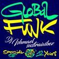 "Ishmael Sustraivibez ""Global Funk 12th Anniversary Special Mix"""