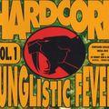 Hardcore Junglistic Fever Vol. 1 MegaMix - Kenny Ken & MC GQ