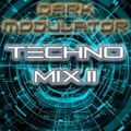 TECHNO MIX II From DJ DARK MODULATOR