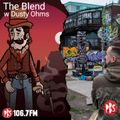 The Blend 10.5.21 w guest Dusty Ohms (Smho Wal/UK)