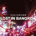 2015-02-25 SUGIURUMN / Lost In Bangkok