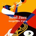 megaMix #304 Soul Jazz