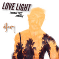 Love Light (Summer 2021 Remixed)