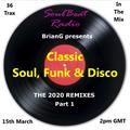Classic Soul, Funk & Disco - 2020 Remixes Pt1