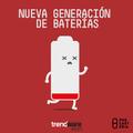 Trendware No. 09 - Nueva Generación de Baterías.