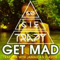 CoCieTrapY - #GetMAD (TRAP MIX WITH JAMAICAN FLAVOR)