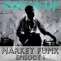 Cover-Up with Markey Funk - Episode 1