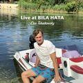 Live at BILA HATA