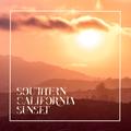 Southern California Sunset - Canyon Rock, Fireside Funk, Hot Tub Soul, Frisco Folk