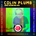 Colin Plumb - Oh So Sexy - House Session Mix #013