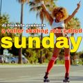 DJ Tricksta - A Roller Skating Mix Called Sunday