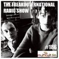 The FreakOuternational Radio Show #186 30/04/2021