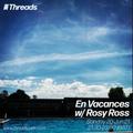 En Vacances w/ Rosy Ross - 20-Jun-21