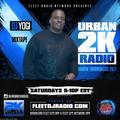 Urban 2K Radio Insomniac Show #13 on Fleet Dj Radio