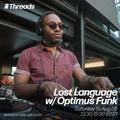 Lost Language w/ Optimus Funk - 15-Aug-20