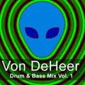 DJ Von DeHeer > Drum & Bass Mix Vol. 1