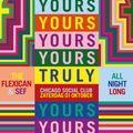 Yours Truly x Chicago Social Club   All Night Long Part I   1 Oct 2016