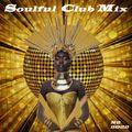 """Soulful"" Club Mix N2 2022"