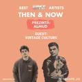 Then & Now | Episode 07 || Vintage Culture