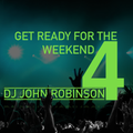 Get Ready For The Weekend 4