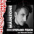 Main Zone - Stefano Fisico - ep. 11#