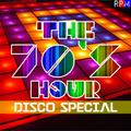 THE 70'S HOUR : 08 - DISCO SPECIAL