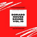 DORADO HOUSE SOUND VOL. 10 MUMFM.NET