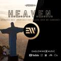 EAGLEWING - H.E.A.V.E.N. - Episode 004 (Destination: Brazil / Rio De Janeiro) [#EH004]