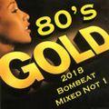 80's Gold 2018 Bombeat Mixed Not 1