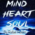 Rafa Ribeiro @ Heart, Mind and Soul episodio 21