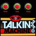 Talkin Machine