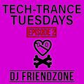 Tech Trance Tuesdays Vol. 2