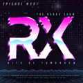 The Rodax Show - Hits Of Tomorrow Episode 001 [RX001] by Patrick Rodax