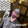 Dj Dicksaft - Mix (02) - 11.06.2020