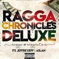 RAGGA CHRONICLES DELUXE-ItsJeffreyJeff x Dj ASLAN