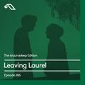 The Anjunadeep Edition 286 with Leaving Laurel