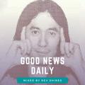 Good News Daily #26(In Memory of Ryo Kawasaki)