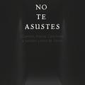 CoAmp en Español • 10-28-2020 • No Te Asustes • E1