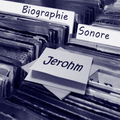 Biographie Sonore Ep09 - Jerohm (George Mood) - 18.12.2020