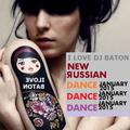 I LOVE DJ BATON - NEW RUSSIAN DANCE DANCE DANCE JAN 2015