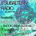 Mentha b2b Shu + Snooks Roots Guestmix - Subaltern Radio 23/07/2015 on SUB.FM