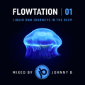 Flowtation 01 - Liquid Drum & Bass Mix - July 2020