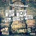 Hip Hop you don't stop