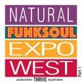Natural FunkSoul Expo Part 1